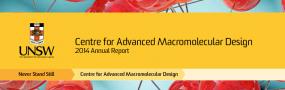 Centre for Advanced Macromolecular Design 2014 Annual Report